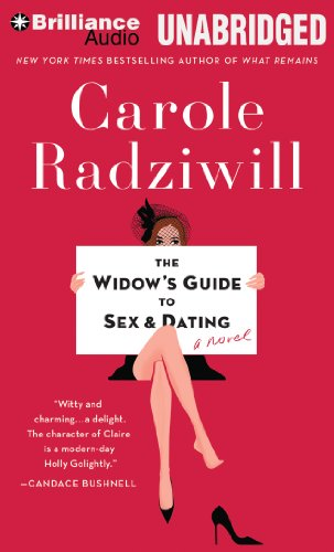 The Widow's Guide to Sex and Dating: A Novel: Radziwill, Carole