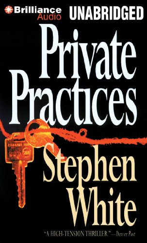 Private Practices (Alan Gregory Series): White, Stephen