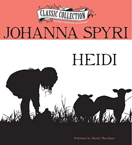 9781480506800: Heidi (Classic Collection (Brilliance Audio))