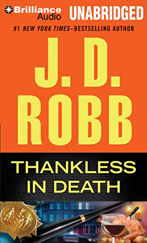 Thankless in Death: J D Robb