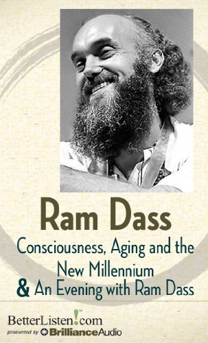 Consciousness, Aging and the New Millennium and an Evening With Ram Dass: Library Edition: Dass, ...