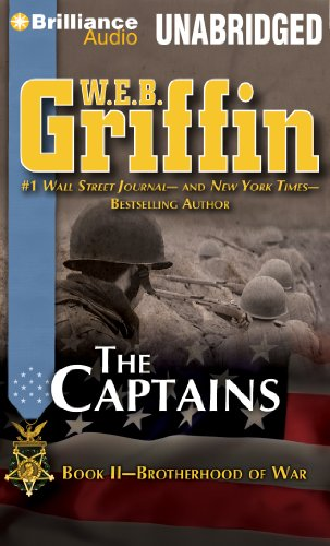 The Captains (Brotherhood of War Series): Griffin, W.E.B.