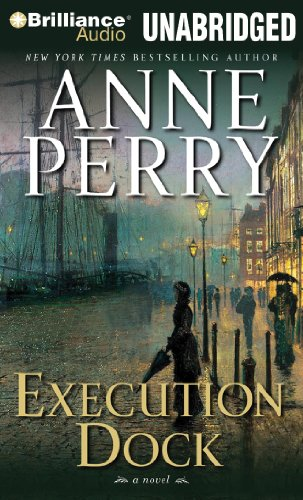 Execution Dock (William Monk Series) (9781480515819) by Anne Perry
