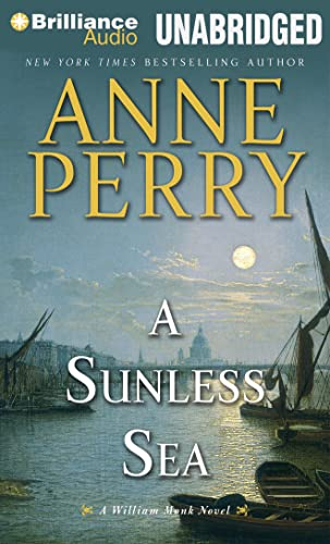 A Sunless Sea (William Monk Series): Perry, Anne