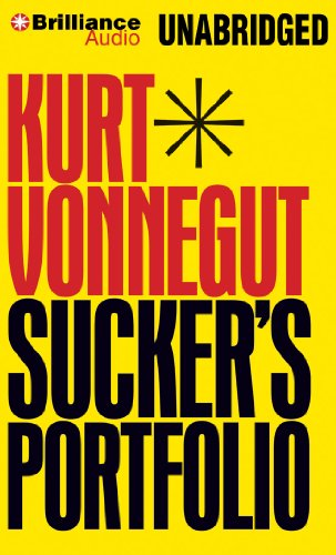 Sucker's Portfolio: A Collection of Previously Unpublished Writing (1480516554) by Kurt Vonnegut