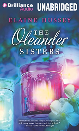 The Oleander Sisters: Hussey, Elaine