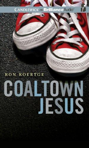 Coaltown Jesus: Koertge, Ron
