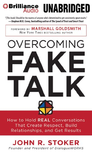 9781480519190: Overcoming Fake Talk: How to Hold REAL Conversations that Create Respect, Build Relationships, and Get Results