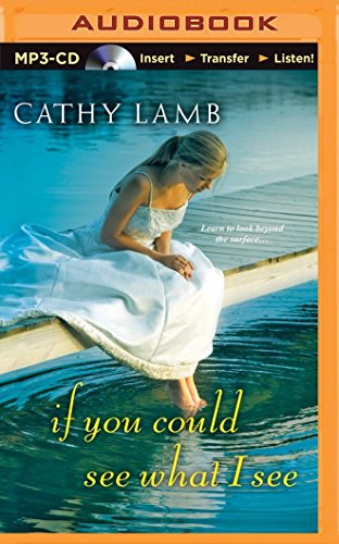 If You Could See What I See: Lamb, Cathy