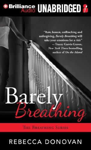 Barely Breathing: Donovan, Rebecca