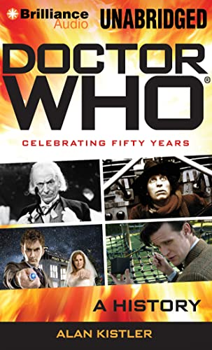 Doctor Who: A History: Kistler, Alan