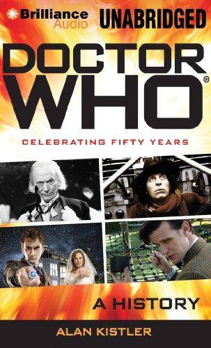 Doctor Who: A History: Kistler, Alan