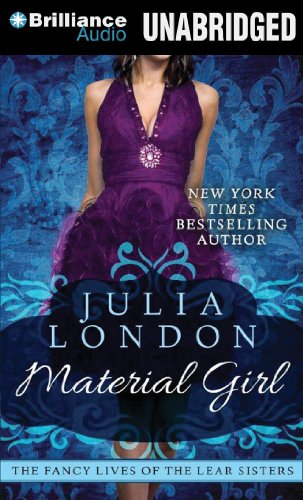 Material Girl (The Fancy Lives of the Lear Sisters) (1480522171) by London, Julia