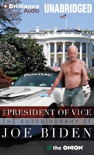 9781480523128: The President of Vice: The Autobiography of Joe Biden