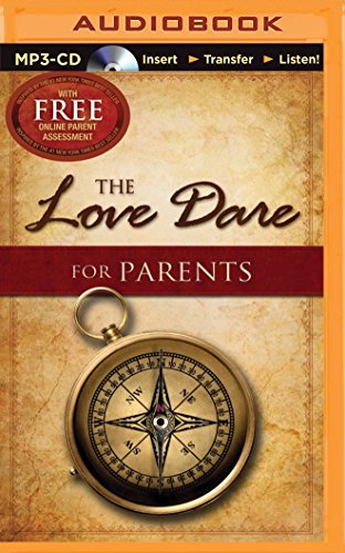 The Love Dare for Parents: Kendrick, Stephen