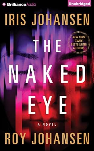 9781480526419: The Naked Eye: A Novel