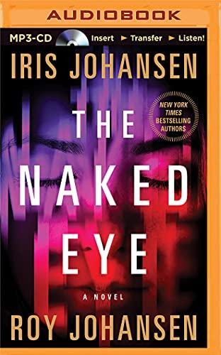 9781480526433: The Naked Eye: A Novel