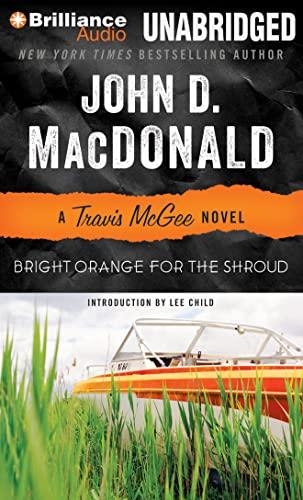 Bright Orange for the Shroud (Travis Mcgee): MacDonald, John D.