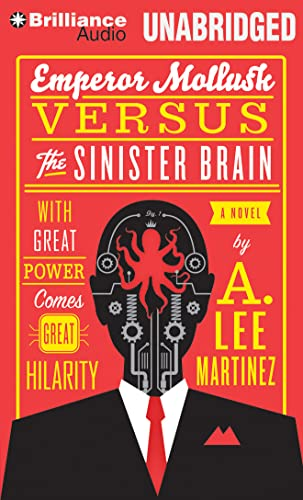 9781480527423: Emperor Mollusk Versus the Sinister Brain