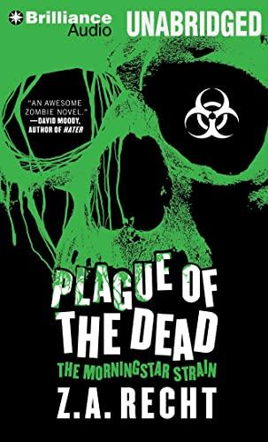9781480527652: Plague of the Dead (Morningstar Strain)