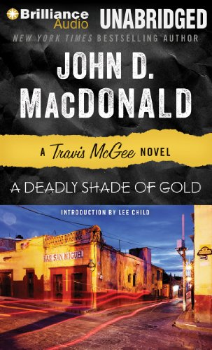 9781480527928: A Deadly Shade of Gold (Travis McGee Mysteries)