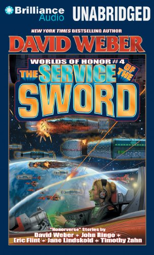The Service of the Sword (Worlds of Honor) (1480529338) by Weber, David; Lindskold, Jane; Zahn, Timothy; Ringo, John; Mitchell, Victor; Flint, Eric