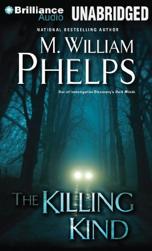 The Killing Kind: Phelps, M. William