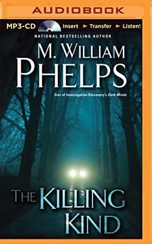 The Killing Kind: Phelps, M. William