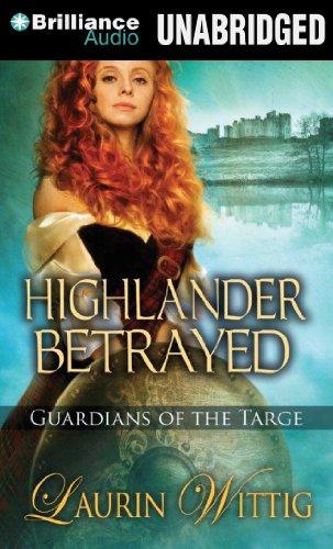 9781480531406: Highlander Betrayed (Guardians of the Targe)