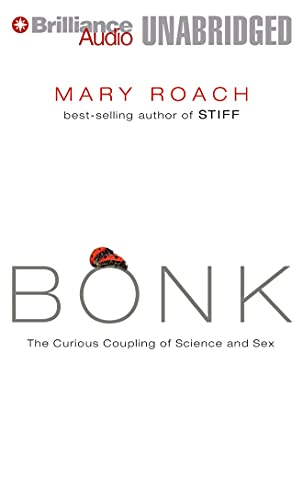 9781480532922: Bonk: The Curious Coupling of Science and Sex