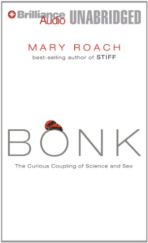 9781480532939: Bonk: The Curious Coupling of Science and Sex