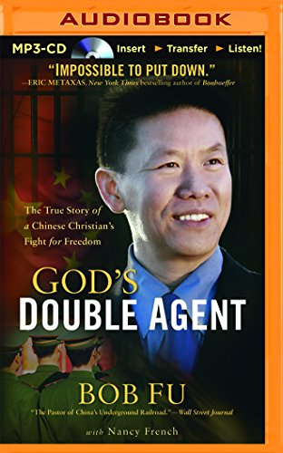 9781480533042: God's Double Agent: The True Story of a Chinese Christian's Fight for Freedom