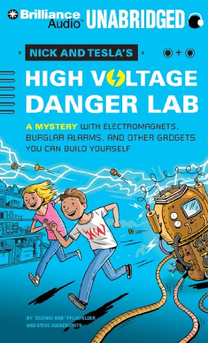 9781480533615: Nick and Tesla's High-Voltage Danger Lab: A Mystery with Electromagnets, Burglar Alarms, and Other Gadgets You Can Build Yourself