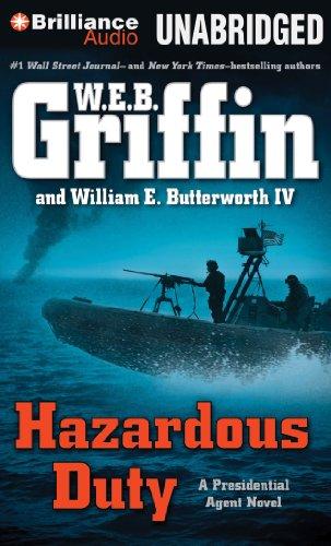 Hazardous Duty (Presidential Agent Series): Griffin, W.E.B.; Butterworth IV, William E.