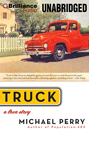Truck: A Love Story (148053661X) by Michael Perry
