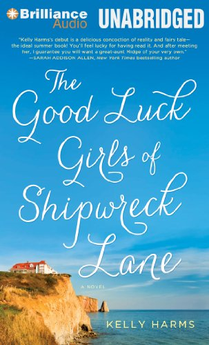 9781480536944: The Good Luck Girls of Shipwreck Lane: A Novel
