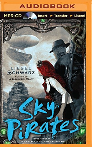 9781480537811: Sky Pirates (Chronicles of Light and Shadow)