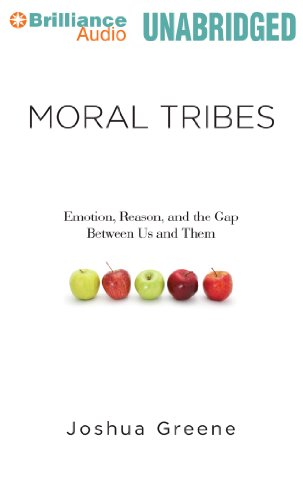 9781480538726: Moral Tribes: Emotion, Reason, and the Gap Between Us and Them