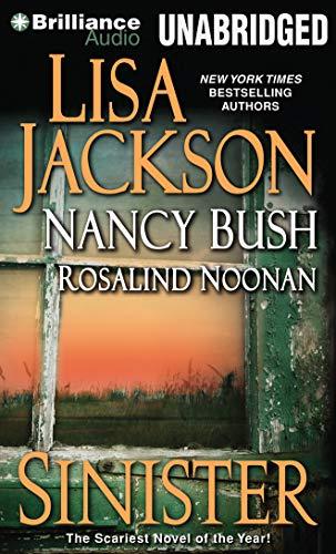 Sinister: Lisa Jackson, Nancy Bush, Rosalind Noonan