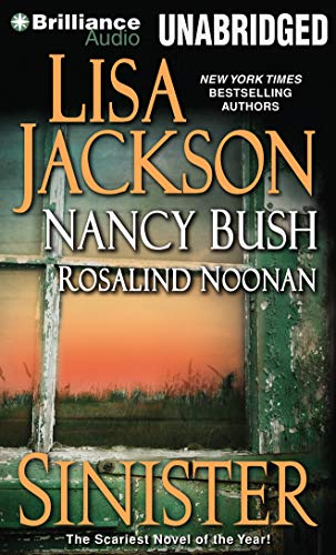 Sinister (The Wyoming Series) (1480538876) by Lisa Jackson; Nancy Bush; Rosalind Noonan