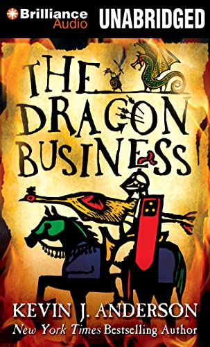 The Dragon Business: Anderson, Kevin J./
