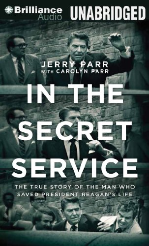 9781480540521: In the Secret Service: The True Story of the Man Who Saved President Reagan's Life