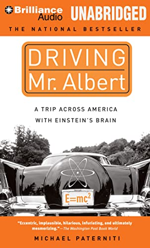 9781480540903: Driving Mr. Albert: A Trip Across America with Einstein's Brain