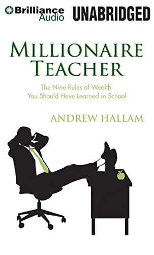9781480540910: Millionaire Teacher: The Nine Rules of Wealth You Should Have Learned in School