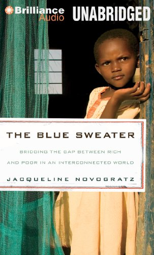 The Blue Sweater: Bridging the Gap Between Rich and Poor in an Interconnected World: Jacqueline ...
