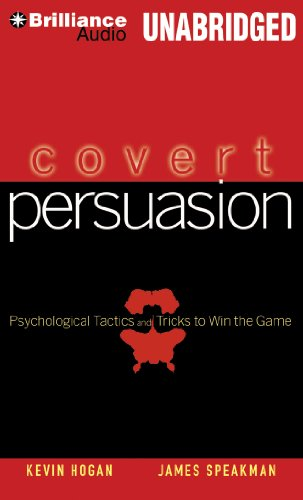 9781480540965: Covert Persuasion: Psychological Tactics and Tricks to Win the Game