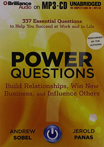 9781480541146: Power Questions: Build Relationships, Win New Business, and Influence Others