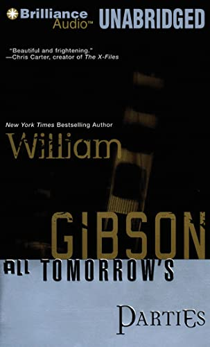 All Tomorrow's Parties: William Gibson