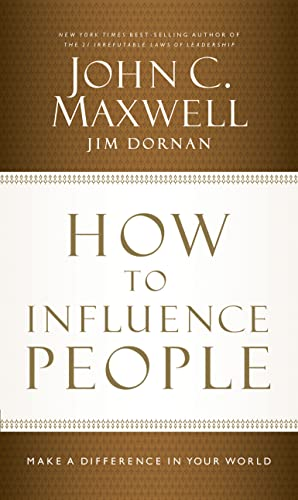 9781480545663: How To Influence People: Make a Difference in Your World