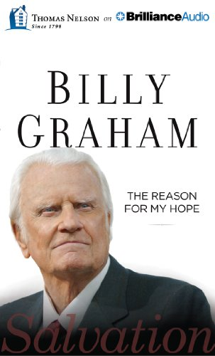 The Reason for My Hope: Salvation: Billy Graham